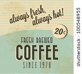 retro vintage coffee background ... | Shutterstock .eps vector #100548955