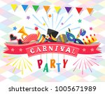 carnival party. greeting card... | Shutterstock .eps vector #1005671989