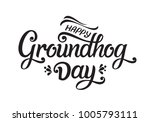 groundhog day typography vector ... | Shutterstock .eps vector #1005793111
