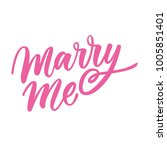marry me lettering | Shutterstock .eps vector #1005851401