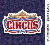 vector logo for circus  cut... | Shutterstock .eps vector #1006516501