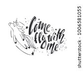 come fly with me. believe in... | Shutterstock .eps vector #1006581055