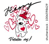 valentine day bear with heart... | Shutterstock .eps vector #1006598629