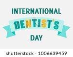 world dentist day campaign... | Shutterstock .eps vector #1006639459