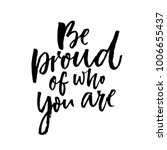 be proud of who you are.... | Shutterstock .eps vector #1006655437