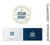yacht club logo. ocean spirit... | Shutterstock .eps vector #1006709971