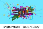 bright and colorful unusual... | Shutterstock . vector #1006710829