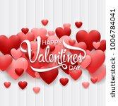 happy valentines day background ... | Shutterstock .eps vector #1006784041
