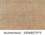 burlap background and texture | Shutterstock . vector #1006807975