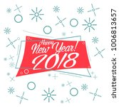 happy new year 2018  beautiful... | Shutterstock .eps vector #1006813657