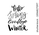 hello spring  goodbye winter  ... | Shutterstock .eps vector #1006827097