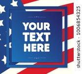 american flag background for... | Shutterstock .eps vector #1006854325
