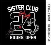 Sister Club 24 Hour Open...