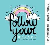 follow your dreams...   Shutterstock .eps vector #1006970839