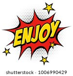 enjoy text in comics balloon... | Shutterstock .eps vector #1006990429