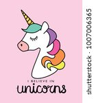 i believe in unicorns text and... | Shutterstock .eps vector #1007006365