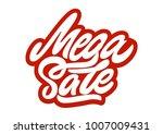 mega sale. premium handmade... | Shutterstock .eps vector #1007009431