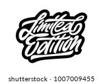 limited edition. premium...   Shutterstock .eps vector #1007009455
