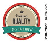 premium quality label | Shutterstock .eps vector #1007029921