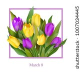 8 march greeting card for... | Shutterstock .eps vector #1007034445