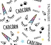 cat unicorn seamless pattern... | Shutterstock .eps vector #1007036761