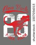 dinosaur trex  tshirt graphic...   Shutterstock .eps vector #1007056015