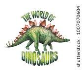 watercolor stegosaurus. hand... | Shutterstock . vector #1007070604