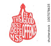 """Boxing typography, """"The best defense is a good offence"""" text inside the boxing gloves, vintage illustration with grunge effect. Perfect for advertising, posters, cards, sport signs and other."""