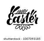 happy easter lettering. vector...   Shutterstock .eps vector #1007093185