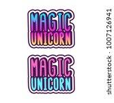 the inscriptions   magic... | Shutterstock .eps vector #1007126941