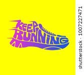 keep running lettering sign | Shutterstock .eps vector #1007227471