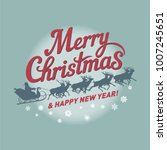 merry christmas and happy new... | Shutterstock .eps vector #1007245651