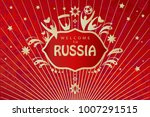 welcome to russia inscription... | Shutterstock .eps vector #1007291515