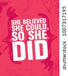 she believed she could  so she... | Shutterstock .eps vector #1007317195