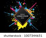 abstract splatter color with... | Shutterstock .eps vector #1007344651