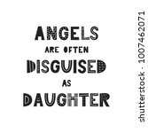 angels are often disguised as... | Shutterstock .eps vector #1007462071