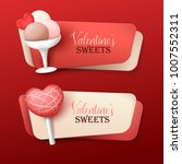 set of valentine s day banners... | Shutterstock .eps vector #1007552311