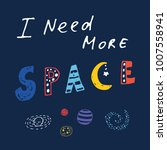 i need more space inscription... | Shutterstock .eps vector #1007558941