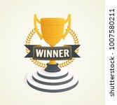 winner golden cup on base.... | Shutterstock .eps vector #1007580211