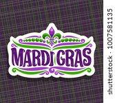 vector logo for mardi gras... | Shutterstock .eps vector #1007581135