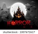 haunted house and full moon... | Shutterstock .eps vector #1007672617