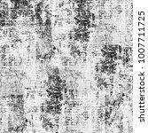 texture grunge monochrome.... | Shutterstock . vector #1007711725