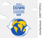 world down syndrome day. 21... | Shutterstock .eps vector #1007729911