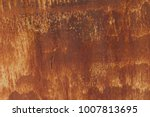 texture rust surface at old... | Shutterstock . vector #1007813695