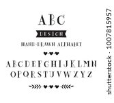 hand drawn serif alphabet.... | Shutterstock .eps vector #1007815957