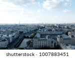 paris viewed from notre dame on ... | Shutterstock . vector #1007883451