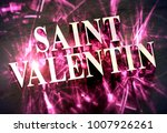 metalic 'saint valentin' word... | Shutterstock . vector #1007926261