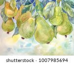 pears on the tree. watercolor... | Shutterstock . vector #1007985694