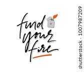 find your fire phrase with hand ...   Shutterstock .eps vector #1007987209