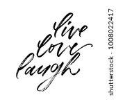 live  love  laugh. valentine's... | Shutterstock .eps vector #1008022417